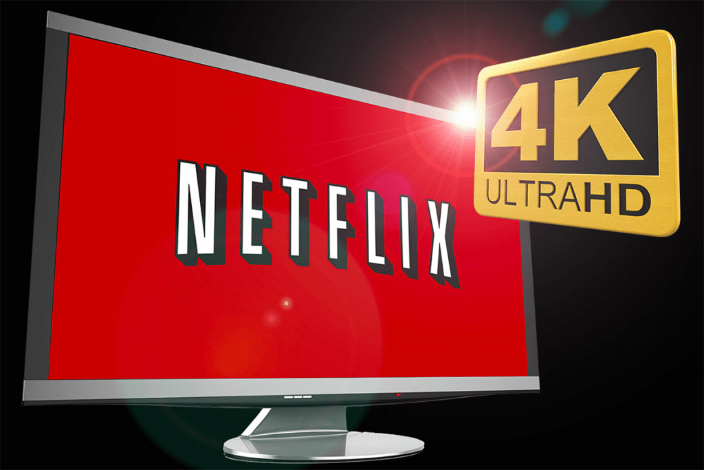 Netflix 4K UHD